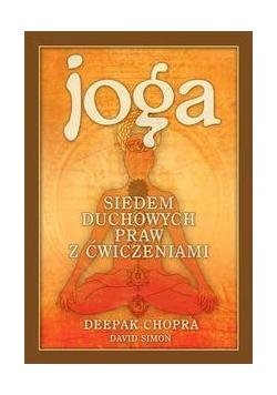 Joga. Siedem duchowych praw z ćwiczeniami w.2014