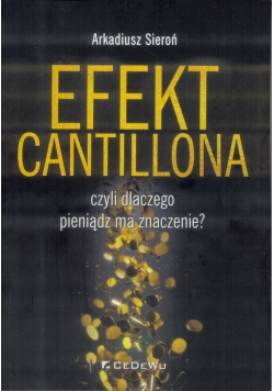 Efekt Cantillona czyli dlaczego pieniądz ma...