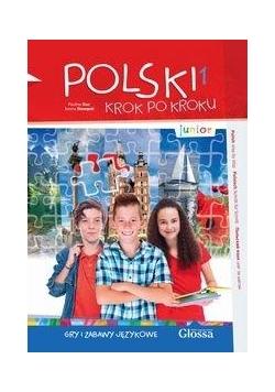 Polski krok po kroku. Junior A1. Gry i zabawy...