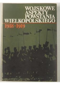 Wojskowe aspekty Powstania Wielkopolskiego