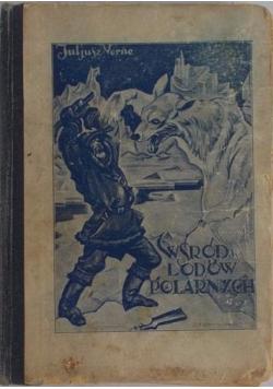Wśród Lodów Polarnych, 1928r.