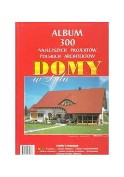 Domy w stylu - ALBUM
