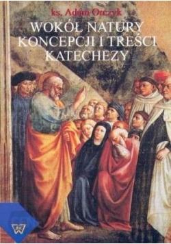 Wokół natury koncepcji i treści katechezy
