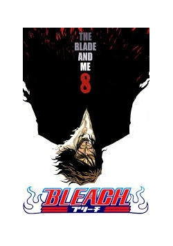 Bleach, the blade and me 8