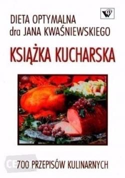 Dieta optymalna dra Jana Kwaśniewskiego książka kucharska