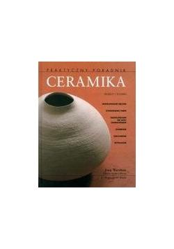 Ceramika. Praktyczny poradnik