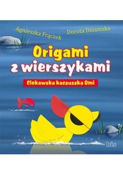 Origami z wierszykami. Ciekawska kaczuszka Omi