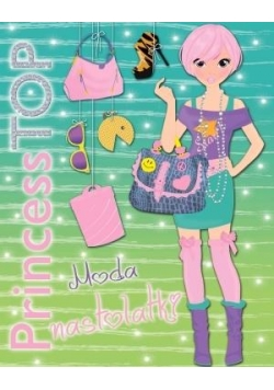 Princess Top. Moda nastolatki