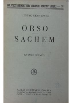 Orso Sachem, 1928 r.