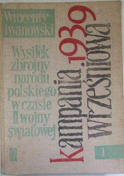 Wysiłek zbrojny narodu polskiego w czasie II wojny światowej. Tom I