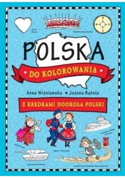 Polska do kolorowania. Z kredkami dookoła świata