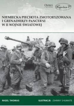 Niemiecka piechota zmotoryzowana i grenadierzy ...