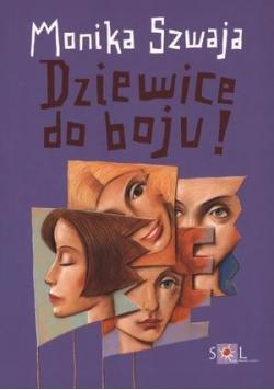 Dziewice do boju! - Monika Szwaja w.2010