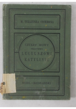 Cztery mowy przeciwko Lucyuszowi Katylinie, 1894 r