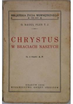Chrystus w braciach naszych, 1932 r.