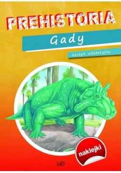 Zeszyt edukacyjny Prehistoria. Dinozaury Gady