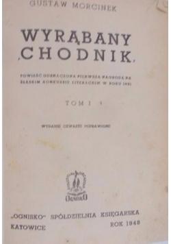 Wyrąbany Chodnik,cz. II, 1936 r.