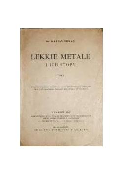 Lekkie metale i ich stopy, tom I 1947 r.