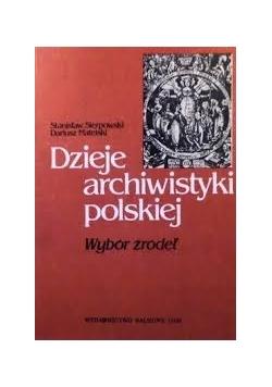Dzieje archiwistyki polskiej