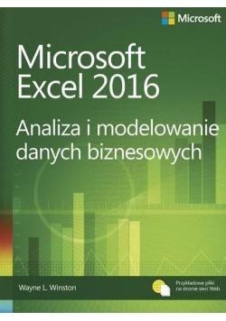Microsoft Excel 2016 Analiza i modelowanie danych