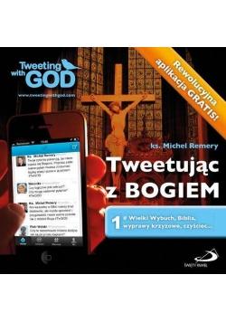Tweetując z Bogiem. Tom 1