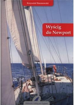 Wyścig do Newport, Nowa