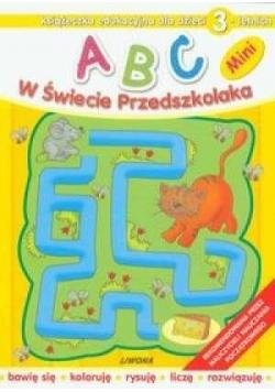 ABC w świecie przedszkolaka MINI 3L  LIWONA