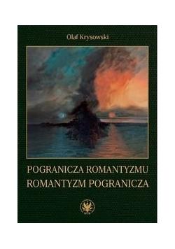 Pogranicza romantyzmu - romantyzm pogranicza