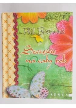 Bosmans Phil - Szczęście na cały rok
