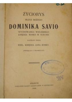 Życiorys sługi Bożego Dominika Savio, 1918 r.
