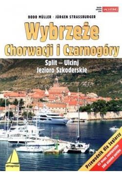 Wybrzeże Chorwacji i Czarnogóry. Split - Ulcinj...