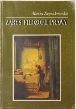 Szyszkowska Maria - Zarys filozofii prawa