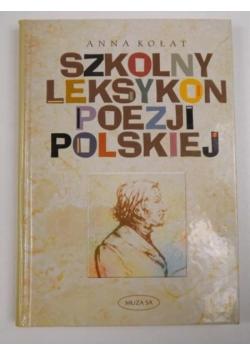 Kołat Anna - Szkolny leksykon poezji polsjkiej