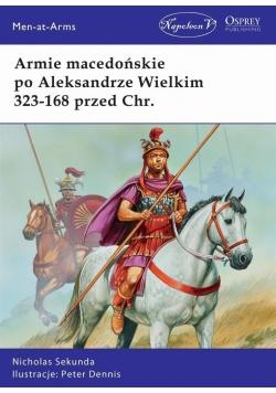 Armie macedońskie po Aleksandrze Wielkim 323-168