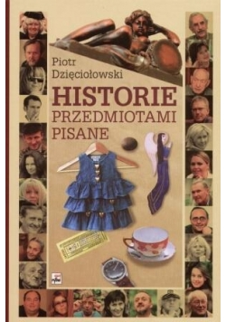 Historie przedmiotami pisane