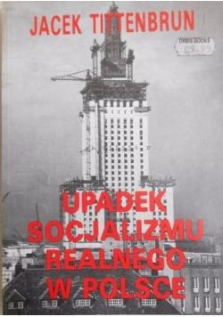 Upadek socjalizmu realnego w Polsce