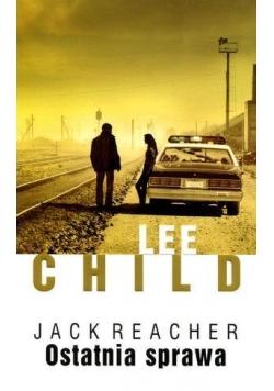 Jack Reacher. Ostatnia sprawa