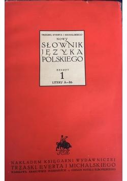 Słownik języka polskiego zeszyt 1