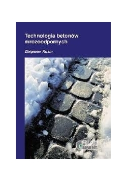 Technologia betonów mrozoodpornych