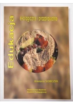 Edukacja ekologiczna i prozdrowotna