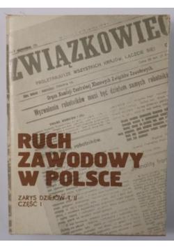 Ruch zawodowy w Polsce, Tom II