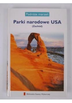 Parki narodowe USA (Zachód) Podróże marzeń