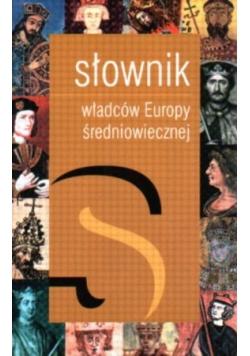 Słownik władców Europy średniowiecznej