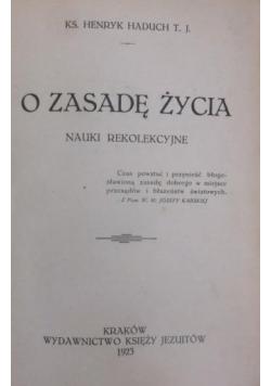 O zasadę życia, 1923 r.