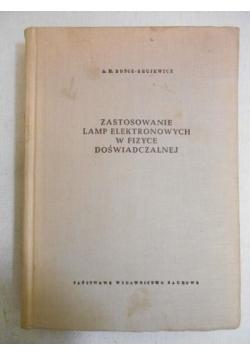 Zastosowanie lamp elektronowych w fizyce doświadczalnej