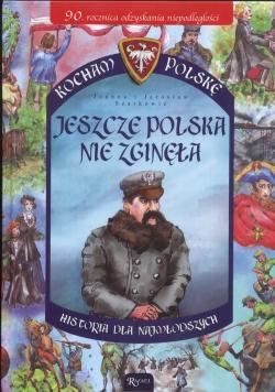 Jeszcze Polska nie zginęła historia dla najmłodszych