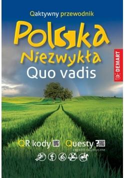 Polska niezwykła. Quo vadis. Qaktywny przewodnik