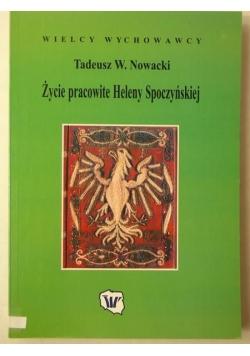 Życie pracowite Heleny Spoczyńskiej