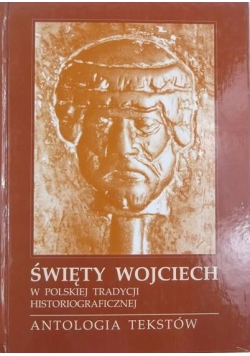 Święty Wojciech w polskiej tradycji historiograficznej