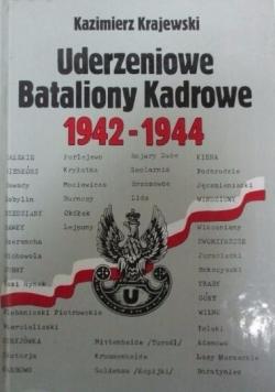 Uderzeniowe Bataliony Kadrowe 1942-1944